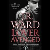 J. R. Ward - Lover Avenged: The Black Dagger Brotherhood, Book 7 (Unabridged)  artwork