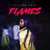 Flames - Single, Justine Skye
