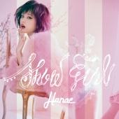 ハナエ - SHOW GIRL アートワーク