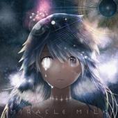Mili - Miracle Milk アートワーク
