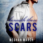 Meghan March - Beneath These Scars: The Beneath Series, Book 4 (Unabridged)  artwork