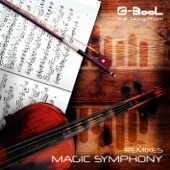 Magic Symphony [feat. Giang Pham] [Remixes] - EP, C-BooL