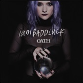 Oath - Single, iamBADDLUCK