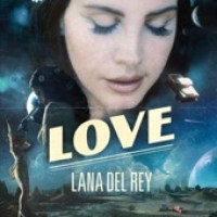 Lana Del Rey - Love - Single