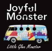 Little Glee Monster - Joyful Monster アートワーク