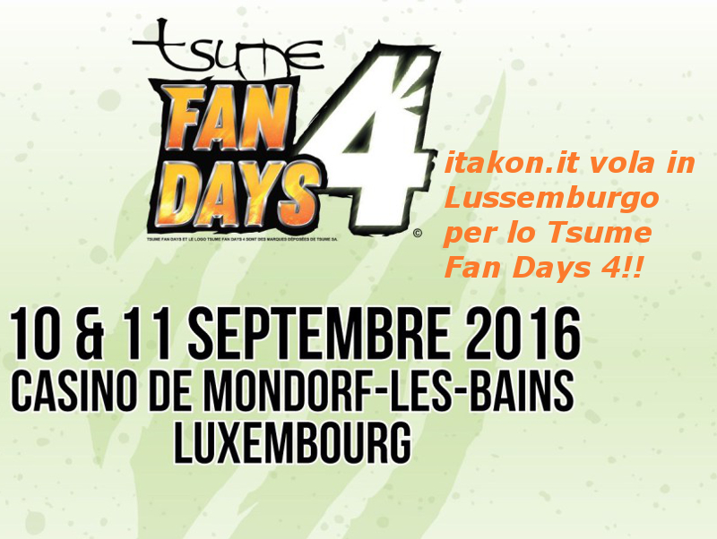 itakon.it vola in Lussemburgo per lo Tsume Fan Days 4!