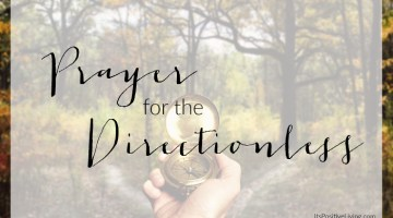 Prayer for the Directionless