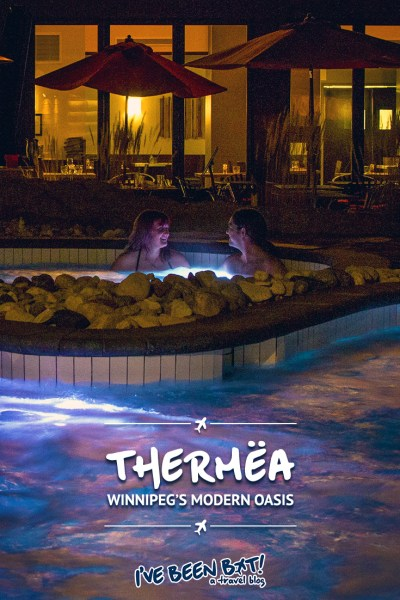 IveBeenBit.ca :: Thermëa by Nordik Spa-Nature - Winnipeg's Modern Oasis | Travel, Canada, Manitoba, Winnipeg, Thermëa, Spa, Spa Day, Anniversary, Relaxation | #Canada #Manitoba #Winnipeg #Thermëa #Spa #Relaxation |
