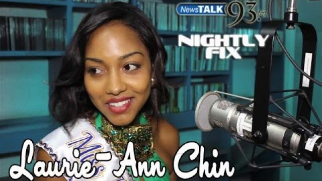 Miss Jamaica World Laurie-Ann Chin w/ Laura Butler clears the air on Nightly Fix NewsTalk93FM