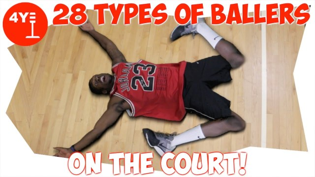 28 Types Of Ballers On The Court