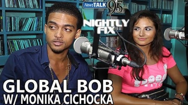 Global Bob wants government support + introduces Monika Cichocka on Nightly Fix NewsTalk93FM