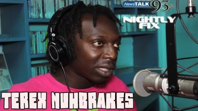 Terex NuhBrakes talks his beginnings in music + busts a freestyle on Nightly Fix NewsTalk93FM