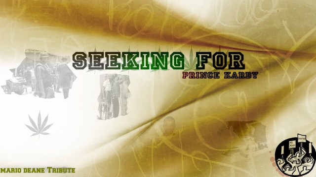 Prince Karby – Seeking For (Mario Deane Tribute)