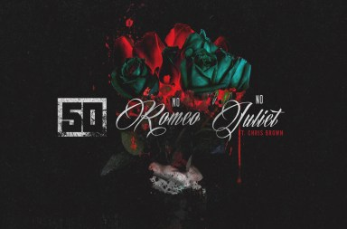50 Cent x Chris Brown – No Romeo No Juliet