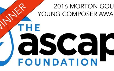 Winner of ASCAP's 2016 Morton Gould Young Composer Award