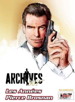 Paru dans le hors série ARCHIVES 007, les années Brosnan