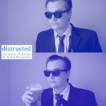 Coming Soon! - Distracted (Feature Film)