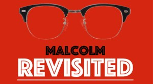 malcolm_revisited_event