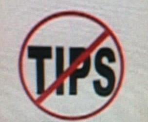 No tips