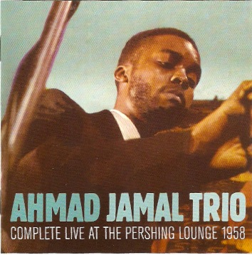 Álbum: Complete live at the Pershing Lounge 1958 – Ahmad Jamal   Fotografía