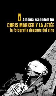 Chris-Marker-y-la-jetee