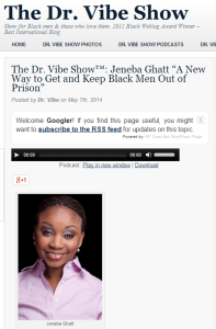 "The Dr. Vibe Show™  Jeneba Ghatt ""A New Way to Get and Keep Black Men Out of Prison"""
