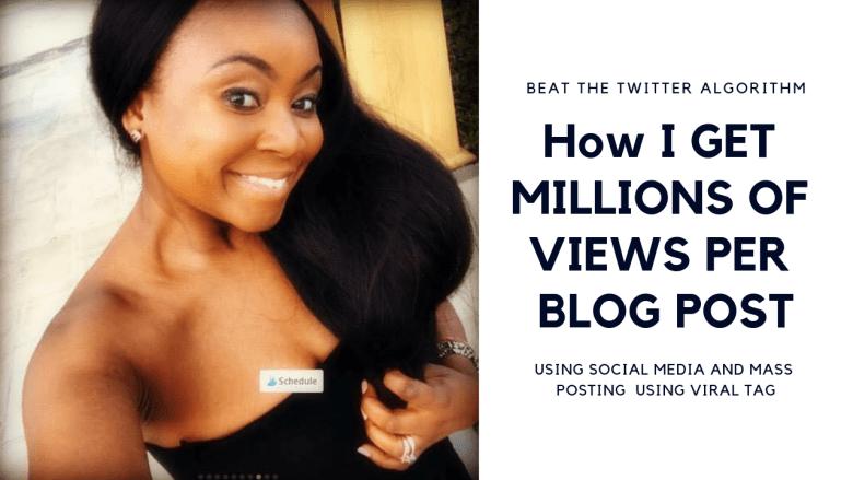 how I get millions of views per post