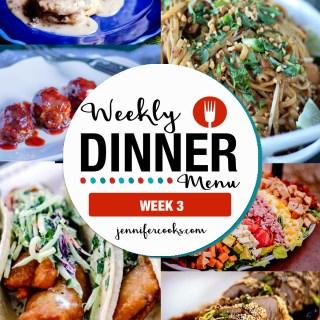 Weekly Dinner Menu Week 3 | Jennifer Cooks