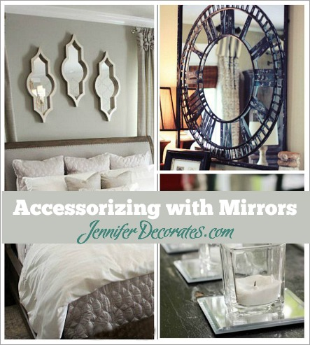 Accessorizing with Mirrors from JenniferDecorates.com