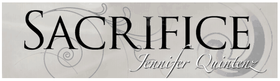 "Bookmark for ""Sacrifice"" by Jennifer Quintenz, created by Gina at Behind A Million And One Pages"
