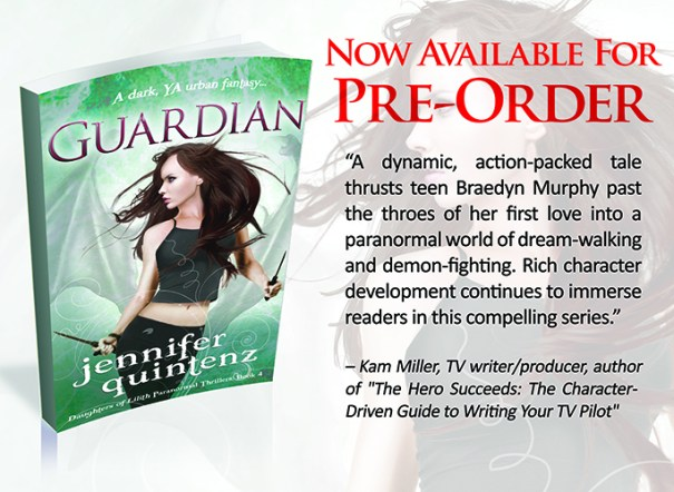 """Guardian: A Dark YA Urban Fantasy"" (Daughters of Lilith Paranormal Thrillers: Book 4) by Jennifer Quintenz is available for preorder!"