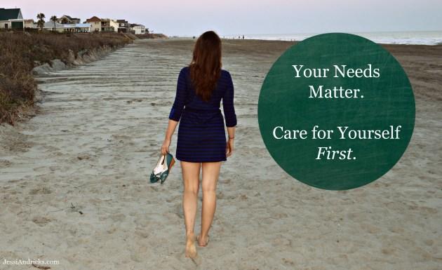 Your Needs Matter