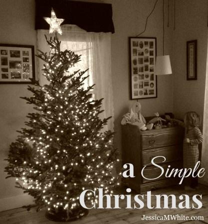 a Simple Christmas @JessicaMWhite.com