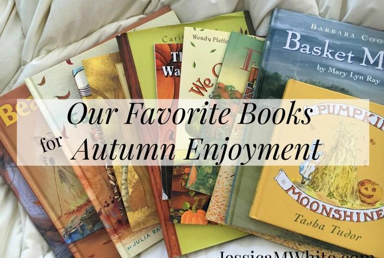 Our Favorite Books for Autumn Enjoyment