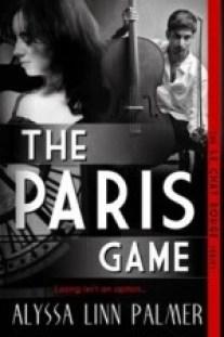 The Paris Game by Alyssa Linn Palme