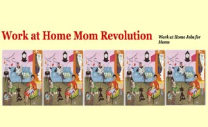 Work at home mom rev.