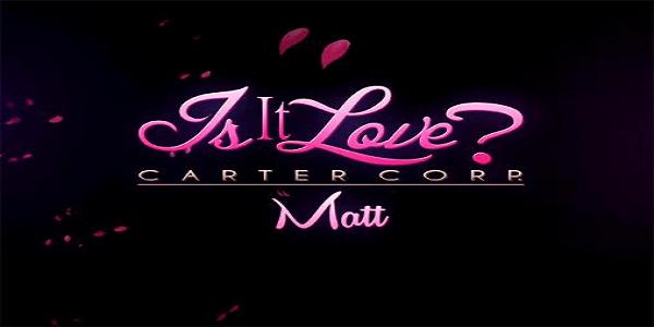 Is-it Love? Matt Triche Astuce Énergie Illimite Gratuit