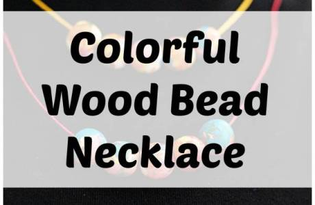 DIY Colorful Wood Bead Necklace
