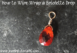 how to wire wrap a briolette - jewelry making tutorial video