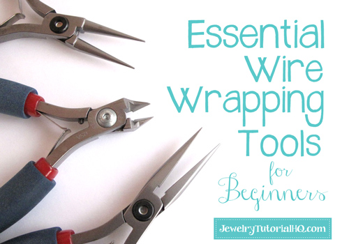 wire wrapping for beginners - wire wrapping tools