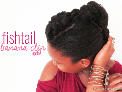Fishtail Banana Clip Updo for Natural Hair (www.savingourstrands.com)
