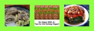 Tips for the Holiday Vegan on JL goes Vegan