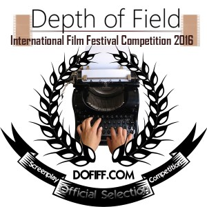 Depth of Field - Writers Official Selection