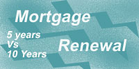 Mortgage renewal 5 years vs 10