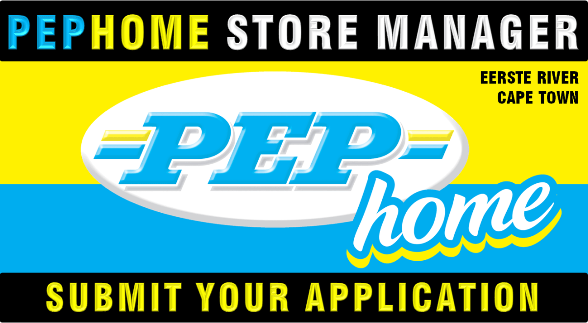 PEP-Home STORE MANAGER (PEP-Home EERSTE RIVER CAPE TOWN)