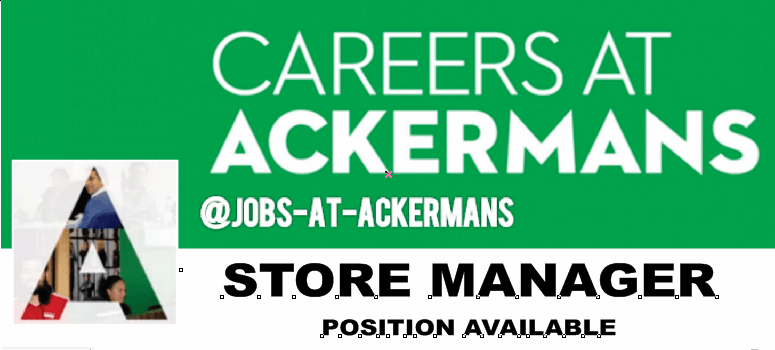 ACKERMANS STORE MANAGER