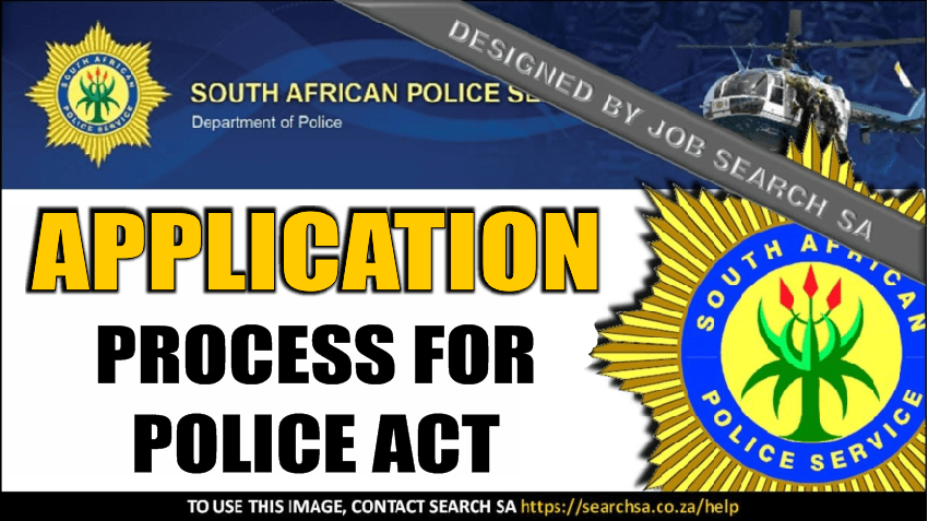 APPLICATION PROCESS FOR POLICE ACT