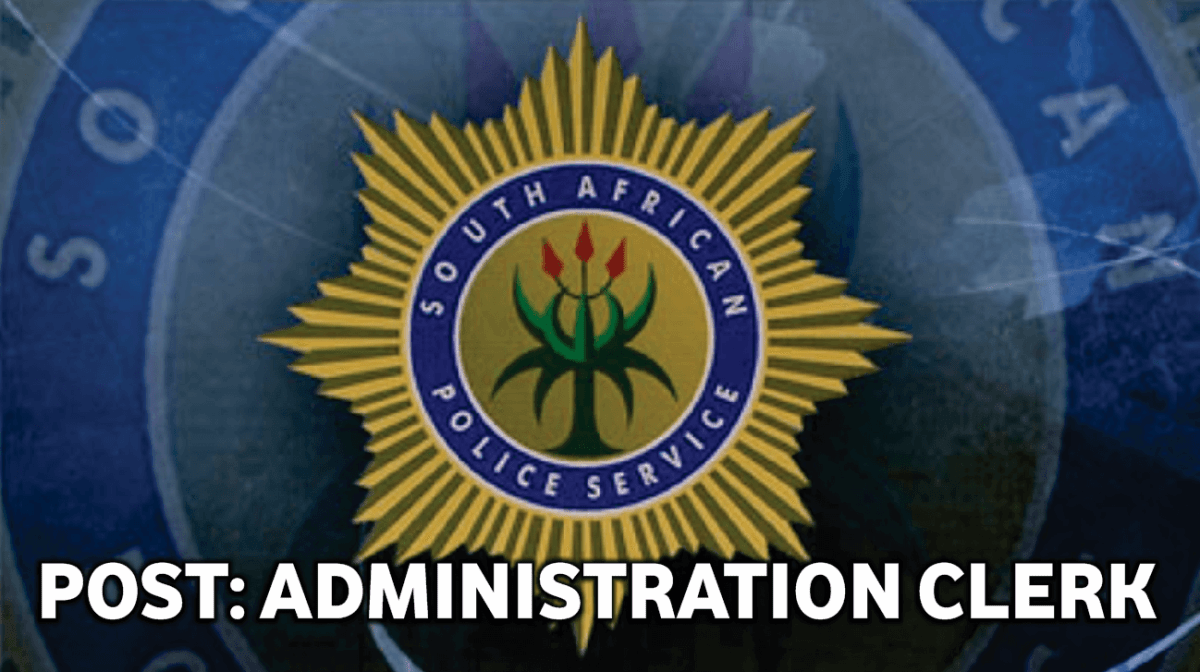 SAPS: ADMINISTRATION CLERK – HEAD OFFICE