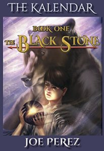 The Kalendar: The Black Stone, Book One