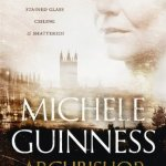 Archbishop by Michele Guinnes reviewed by Jo Ind